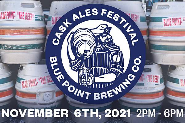 Blue Point Brewing Company's 17th Annual Cask Ask Festival!
